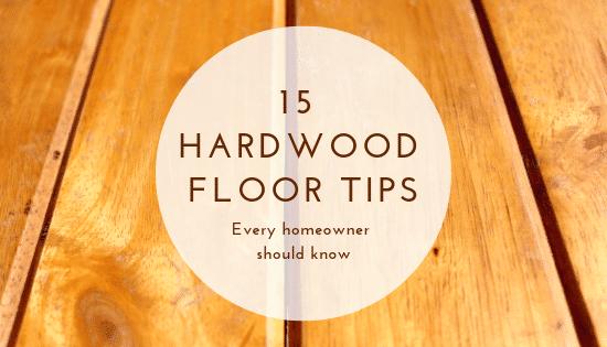 Hardwood Floor tips